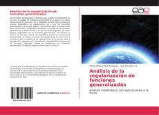 Copertina di Análisis de la regularización de funciones generalizadas