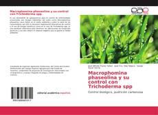 Portada del libro de Macrophomina phaseolina y su control con Trichoderma spp