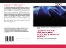 Portada del libro de Organoclorados: Efecto sobre el ambiente y en salud pública