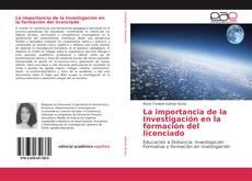 Copertina di La importancia de la Investigación en la formación del licenciado