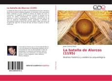 Bookcover of La batalla de Alarcos (1195)