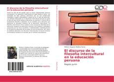 Bookcover of El discurso de la filosofía intercultural en la educación peruana