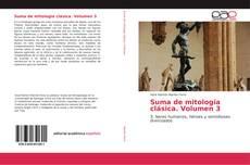 Suma de mitología clásica. Volumen 3 kitap kapağı
