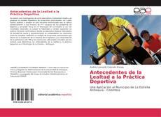 Antecedentes de la Lealtad a la Práctica Deportiva的封面