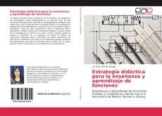 Portada del libro de Estrategia didáctica para la enseñanza y aprendizaje de funciones