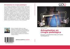 Portada del libro de Artroplastías en cirugía podológica