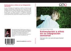 Portada del libro de Estimulación a niños en su integración sensorial