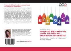 Bookcover of Proyecto Educativo de redes sociales en Educación Secundaria