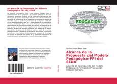 Portada del libro de Alcance de la Propuesta del Modelo Pedagógico FPI del SENA
