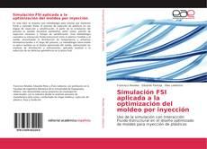 Обложка Simulación FSI aplicada a la optimización del moldeo por inyección