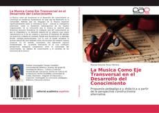 Borítókép a  La Musica Como Eje Transversal en el Desarrollo del Conocimiento - hoz