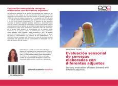 Portada del libro de Evaluación sensorial de cervezas elaboradas con diferentes adjuntos