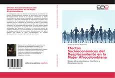 Обложка Efectos Socioeconómicos del Desplazamiento en la Mujer Afrocolombiana