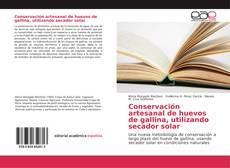 Bookcover of Conservación artesanal de huevos de gallina, utilizando secador solar