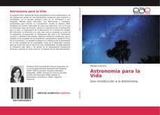 Bookcover of Astronomía para la Vida