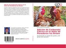 Обложка Adición de Carbonato Cálcico en la dieta de Ponedoras Isa Brown