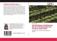 Copertina di Inhibidores biológicos de la nitrificación en suelos agrícolas