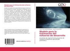 Bookcover of Modelo para la Estimación del esfuerzo de desarrollo