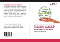 Portada del libro de Componentes para la estructura didáctica de un curso de EAD