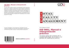 Portada del libro de ISO 9001, Manual e interpretación práctica