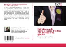 Bookcover of Estrategias de Comunicación Política con Enfoque de género