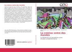 Capa do livro de La crónica: entre dos mundos