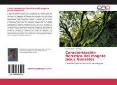Portada del libro de Caracterización florística del mogote Jesús González