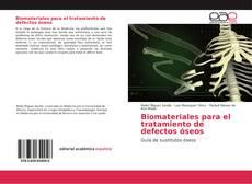 Обложка Biomateriales para el tratamiento de defectos óseos