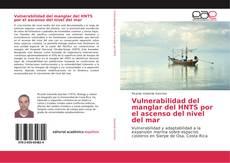 Portada del libro de Vulnerabilidad del manglar del HNTS por el ascenso del nivel del mar