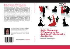 Portada del libro de Baile Flamenco: El Taranto en los Ámbitos Profesional y Académico