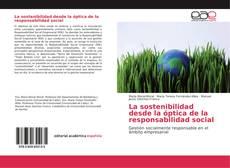 Portada del libro de La sostenibilidad desde la óptica de la responsabilidad social