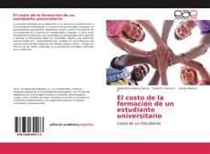 Copertina di El costo de la formación de un estudiante universitario