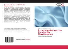 Обложка Experimentación con Fluidos No Newtonianos