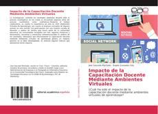 Impacto de la Capacitación Docente Mediante Ambientes Virtuales的封面