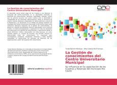 Обложка La Gestión de conocimientos del Centro Universitario Municipal