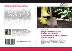 Capa do livro de Mejoramiento de Suelo Ultisol y Producción de Cultivos en Panamá