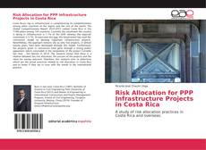 Couverture de Risk Allocation for PPP Infrastructure Projects in Costa Rica