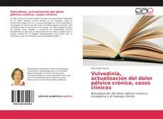 Portada del libro de Vulvodinia, actualización del dolor pélvico crónico, casos clínicos