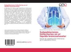 Bookcover of Subpoblaciones linfocitarias en el líquido broncoalveolar