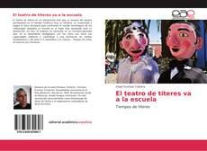 Bookcover of El teatro de títeres va a la escuela