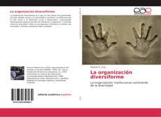 Portada del libro de La organización diversiforme
