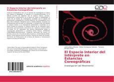 Borítókép a  El Espacio Interior del Intérprete en Estancias Coreográficas - hoz