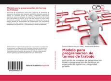 Bookcover of Modelo para programacion de turnos de trabajo