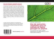 Buchcover von Uso de extractos vegetales para el manejo de Aphis gossypii en pepino