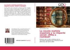 Portada del libro de La novela realista española y su impacto social: ¿Mito o realidad?