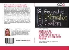 Обложка Sistema de Información Geográfica para la gestión de espacios físicos