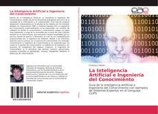 Bookcover of La Inteligencia Artificial e Ingeniería del Conocimiento