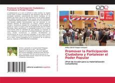 Bookcover of Promover la Participación Ciudadana y Fortalecer el Poder Popular