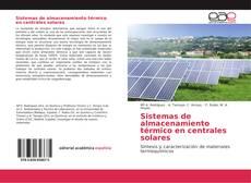 Bookcover of Sistemas de almacenamiento térmico en centrales solares