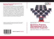 Portada del libro de Business Process Management en la Educación Superior